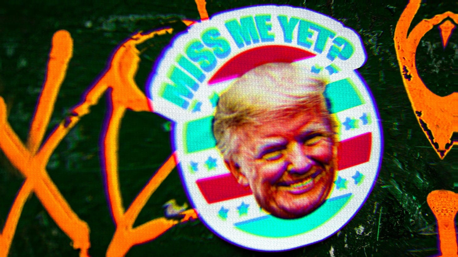 Sticker of Donald Trump with text that says 'Miss Me Yet?'