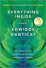 Amazon.com: Everything Inside: Stories (9780525521273): Danticat, Edwidge:  Books