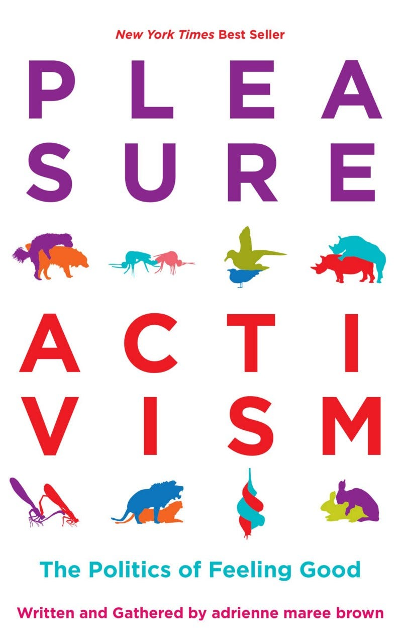 Cover of Pleasure Activism by adrienne maree brown