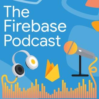 The Firebase Podcast | Listen via Stitcher for Podcasts