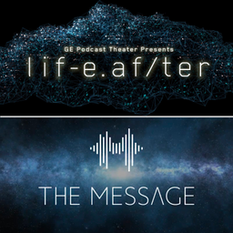 LifeAfter/The Message - Arts Podcast | Podchaser