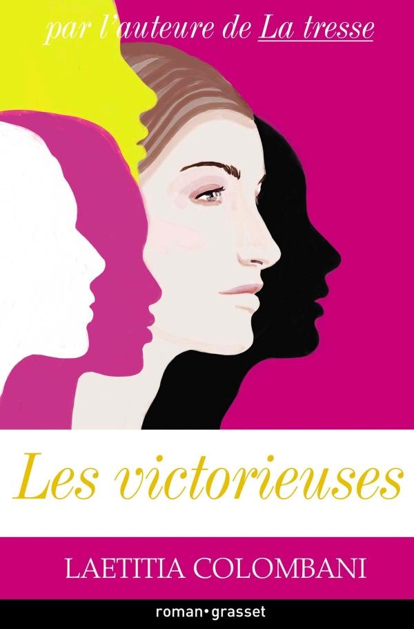 Les victorieuses, de Laetitia Colombani | Éditions Grasset