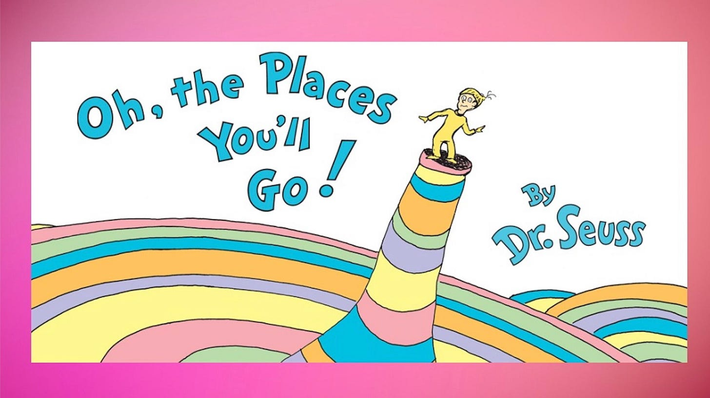 10 Facts About Dr. Seuss's Oh, The Places You'll Go! | Mental Floss