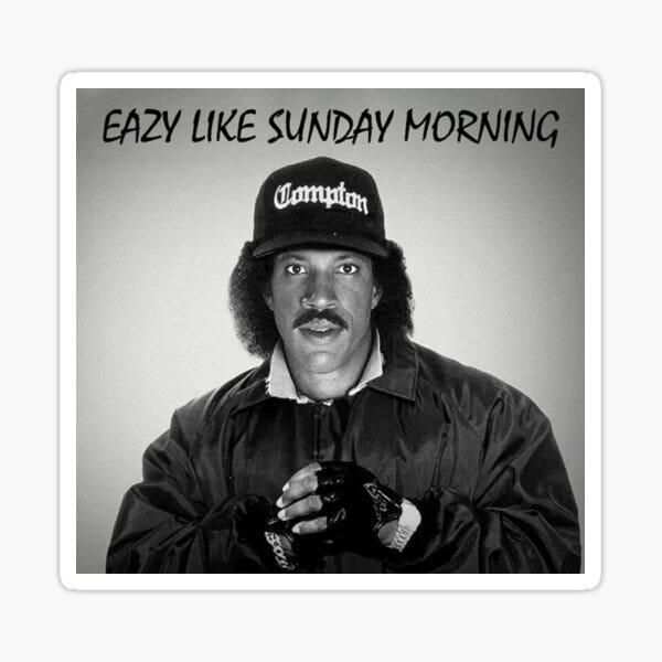 "Eazy Like Sunday Morning"" Sticker by Roger1 | Redbubble"