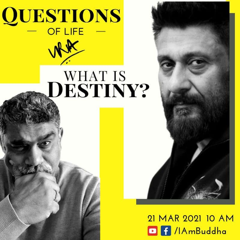 May be an image of 2 people, including Drishtikone Bharat, beard and text that says 'QUESTIONS OF LIFE URA WHAT IS DESTINY? 21 MAR 2021 10 AM f /IAmBuddha'