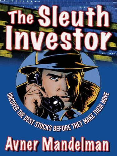The Sleuth Investor: Uncover the Best Stocks Before They make Their Move by [Avner Mandelman]