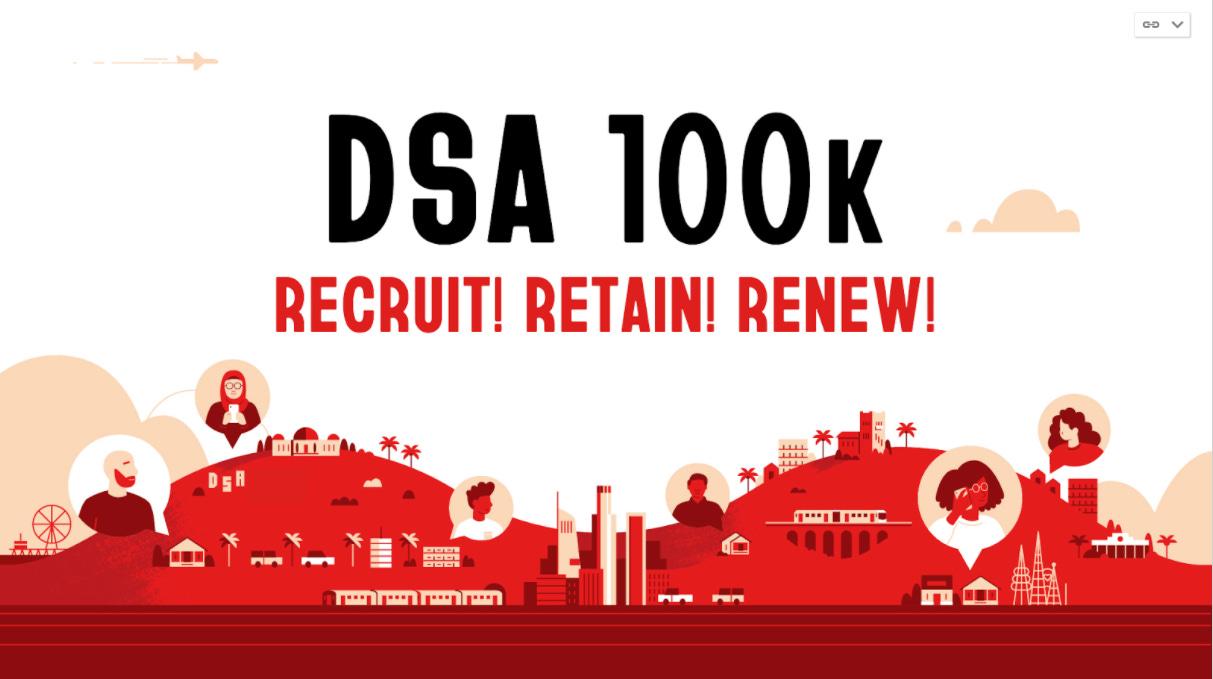 DSA-LA announces full participation in the DSA100k Membership Drive. – DSA  Los Angeles