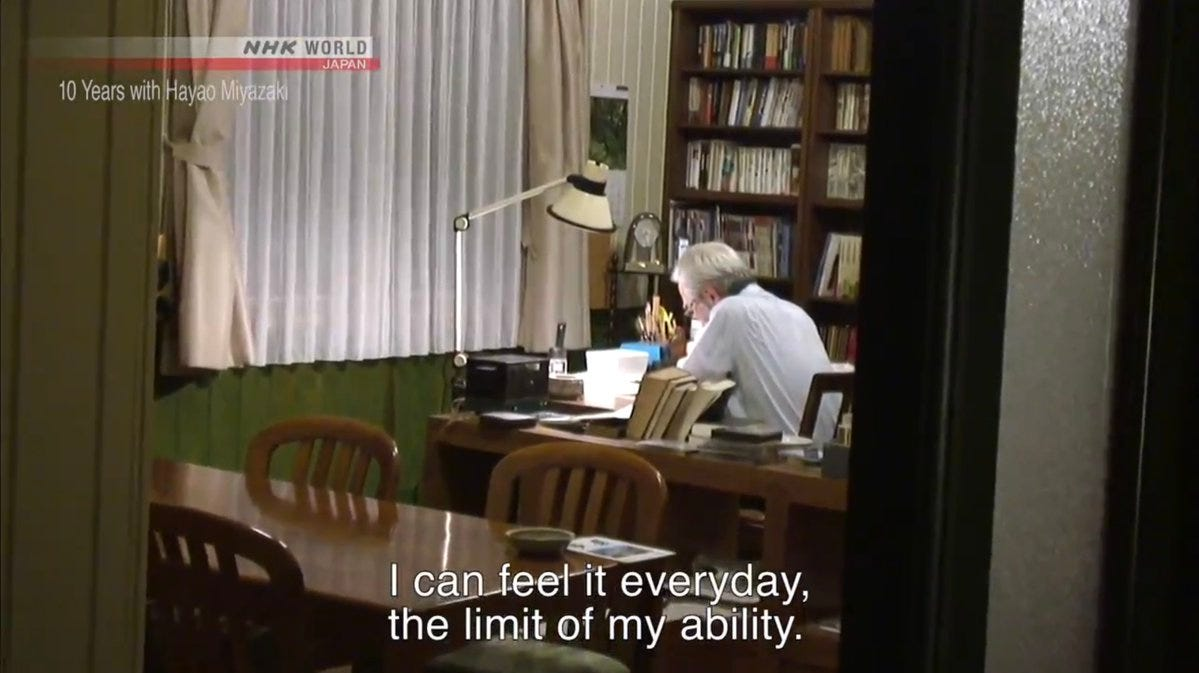 Hayao Miyazaki: I can feel it everyday, the limit of my ability. This is how I feel too.