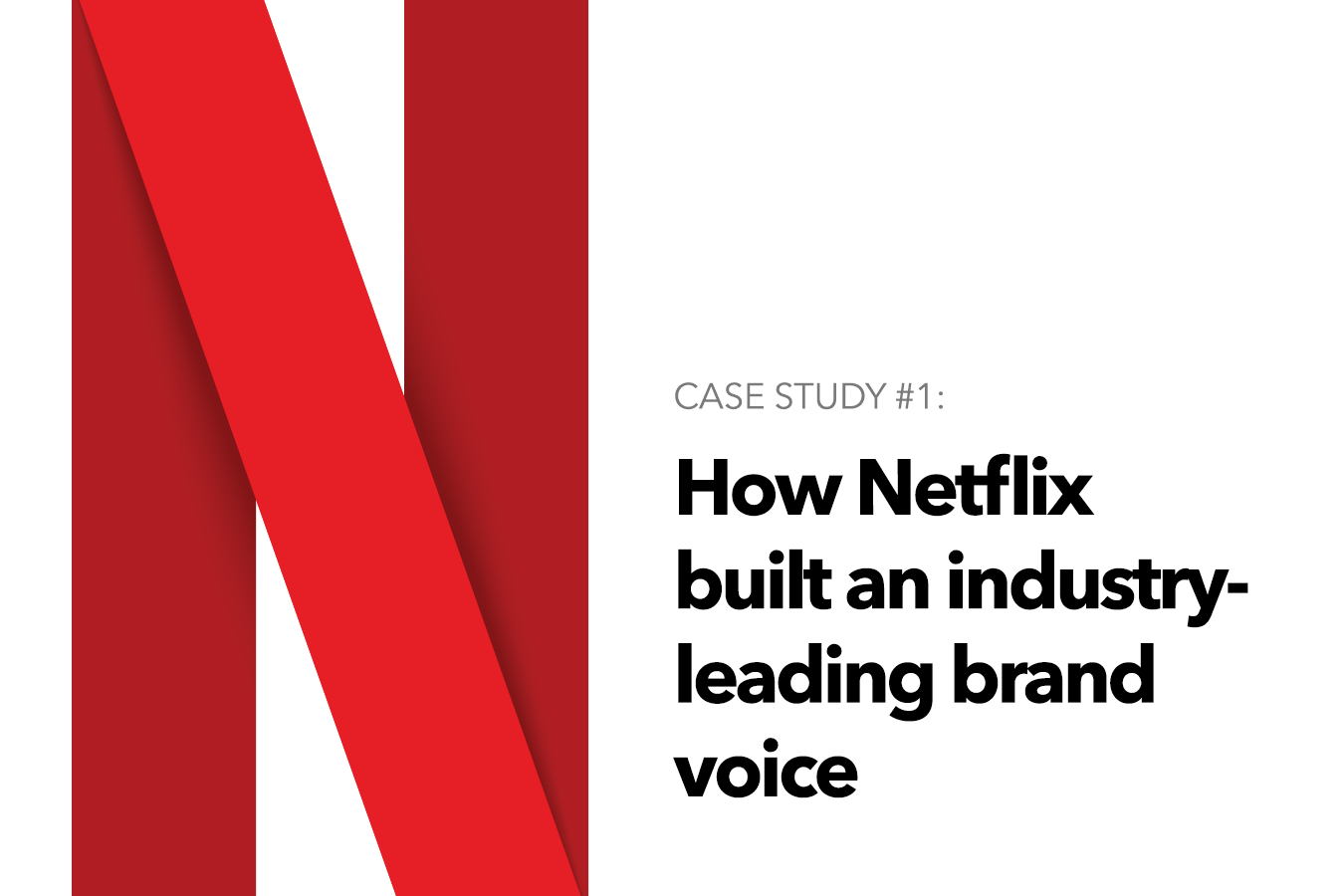 How Netflix built an industry-leading brand voice