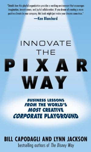 Amazon.com: Innovate the Pixar Way: Business Lessons from the ...