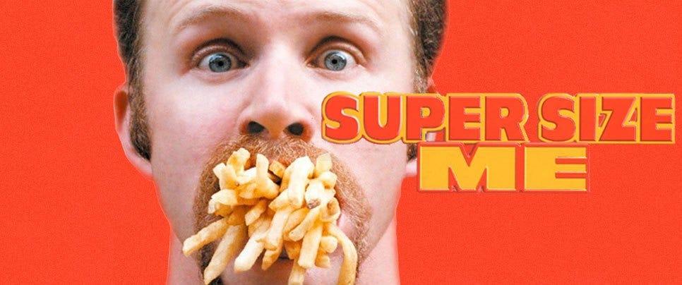 "Supersize me"" surprises me – Right Food Right"