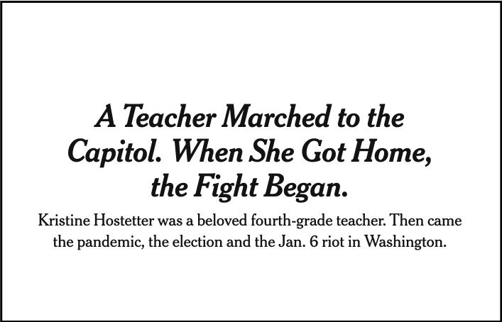 """A screenshot of a New York Times headline. It reads: """"A Teacher Marched to the Capitol. When She Got Home, the Fight Began."""""""