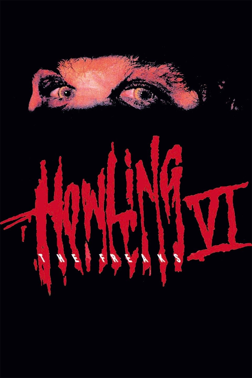 The Howling VI: The Freaks (1991) - Rotten Tomatoes