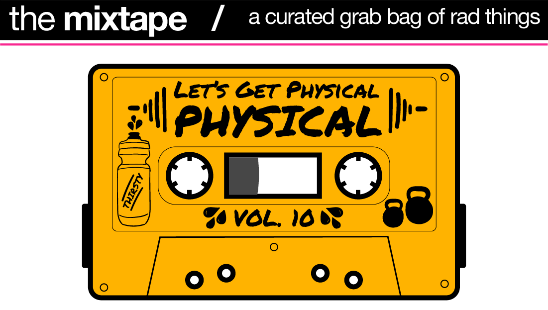 The Fast Times Spotify Playlist: Let's Get Physical, Physical