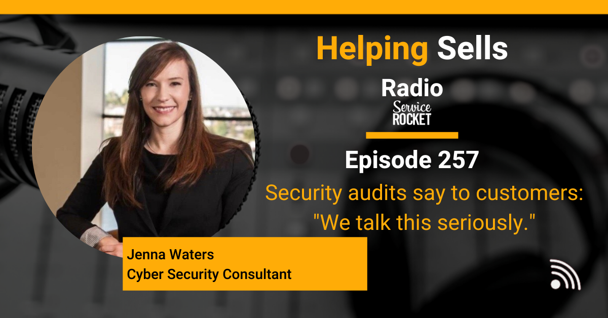 Jenna Waters Cyber Security Consultant on Helping Sells Radio Bill Cushard Podcast