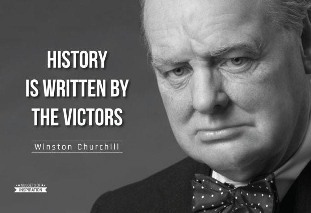 "Who said ""History is written by the victors""? The origins of the quote."