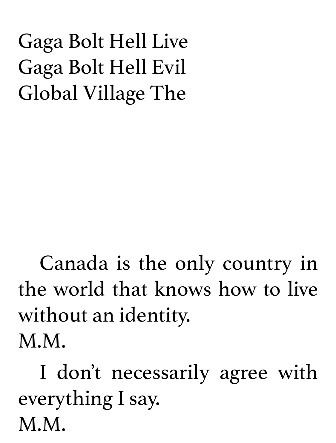 """black text on white background screenshot of Douglas Coupland's Marshall McCluhan bio, including """"The Global Village"""" anagrams and two quotes about Canada"""