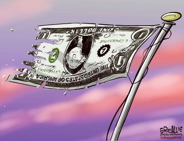 Cartoon: US Dollar | Conservative cartoons, Funny political cartoons, Editorial  cartoon