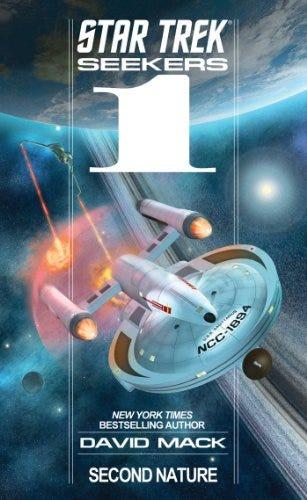 Seekers: Second Nature (Star Trek Seekers Book 1) by [David Mack]