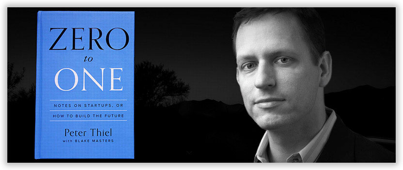 Peter Thiel's Zero to One: A book about secrets | by Daniel Li | venturati  notes | Medium