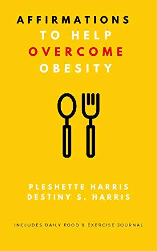 Affirmations to Help Overcome Obesity (Overcoming BS Book 2) by [Pleshette Harris, Destiny S. Harris]