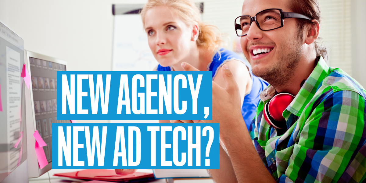 New agency, new ad tech? Headline image.