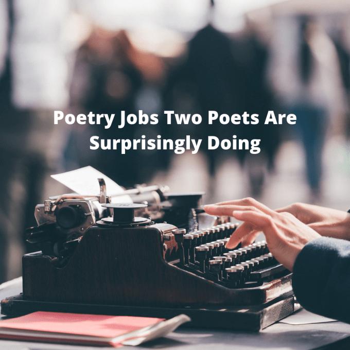 """Hands typing at a typewriter under the words, """"Poetry Jobs Two Poets Are Surprisingly Doing."""""""
