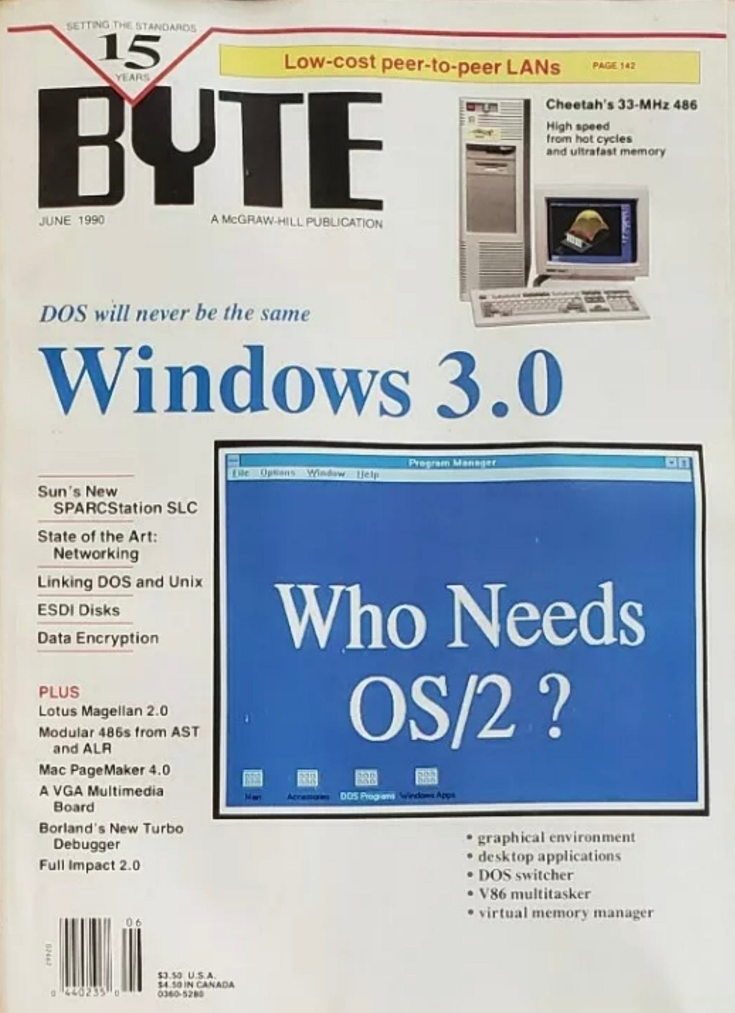 """BYTE Magazine cover from June 1990 """"DOS will never be the same: Windows 3.0"""" with a screen saying """"Who needs OS/2?"""""""