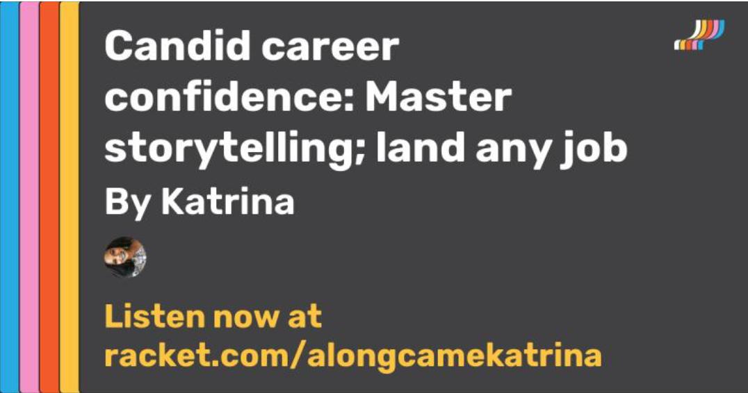 Master storytelling; land any job.