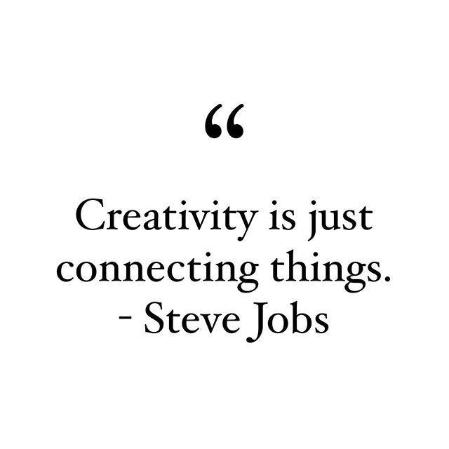 Creativity is just connecting things. - Steve Jobs #creativeinsights | Steve  jobs, Steve, Job