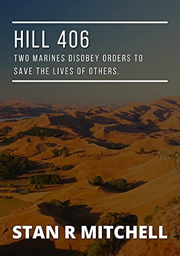 Hill 406 by [Stan R. Mitchell]