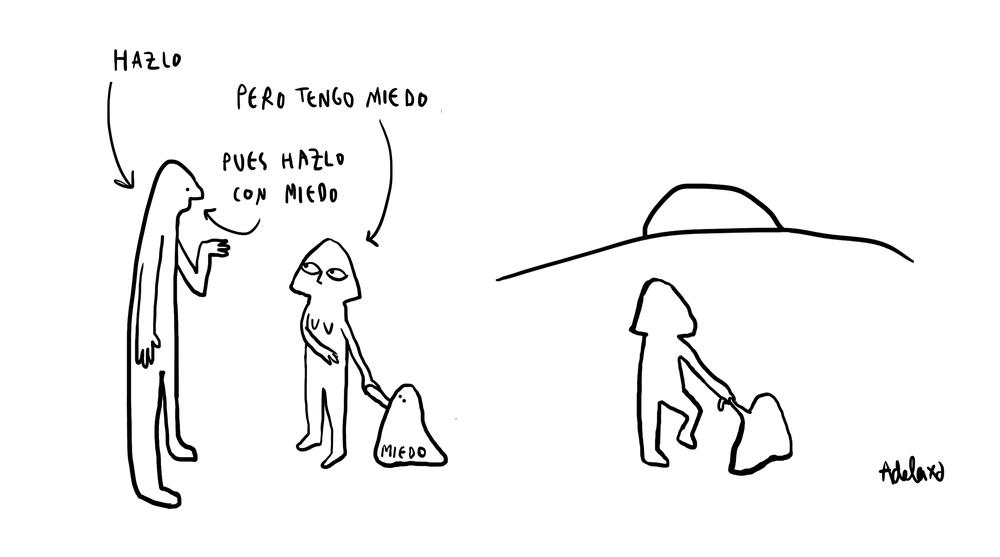 Hazlo con miedo | adelaxd