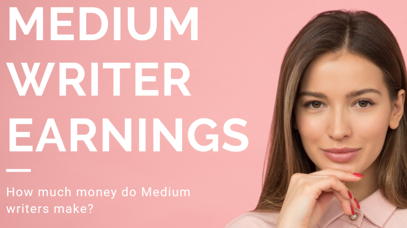 medium writer, medium writing tips, medium partner program, medium writer earnings, making money on Medium, medium pay writer