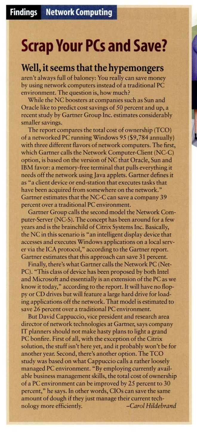 """Article """"Scrap your PCs and save"""".  You can really save money with a network computer but how much. Gartner says it can save 39%."""