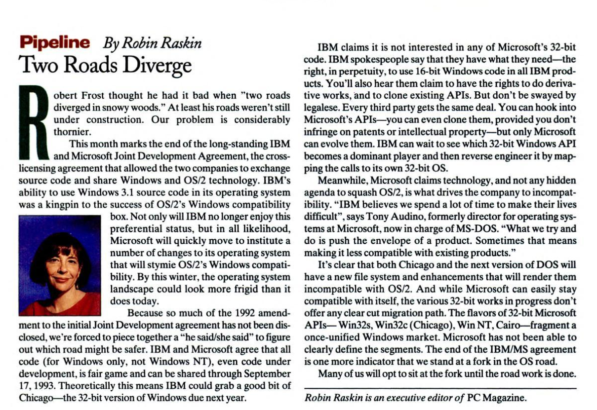 Two Roads Diverge: column from PC Magazine on teh end of the Microsoft and IBM joint development agreement from 1993.