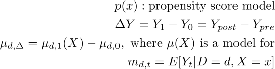 &&p(x): {propensity score model} \ && \Delta Y = Y_1 - Y_0 = Y_{post} - Y_{pre} \ && \mu_{d,\Delta} = \mu_{d,1}(X) - \mu_{d,0}, { where } \mu(X) { is a model for} \ && m_{d,t} = E[Y_t|D=d,X=x]