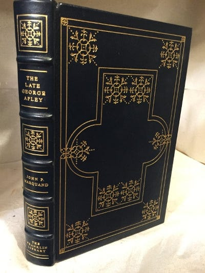 The Late George Apley by John P. Marquand (full leather bound from The  Franklin Library with gold gilding)   Friends of the Boca Raton Public  Library bookstore