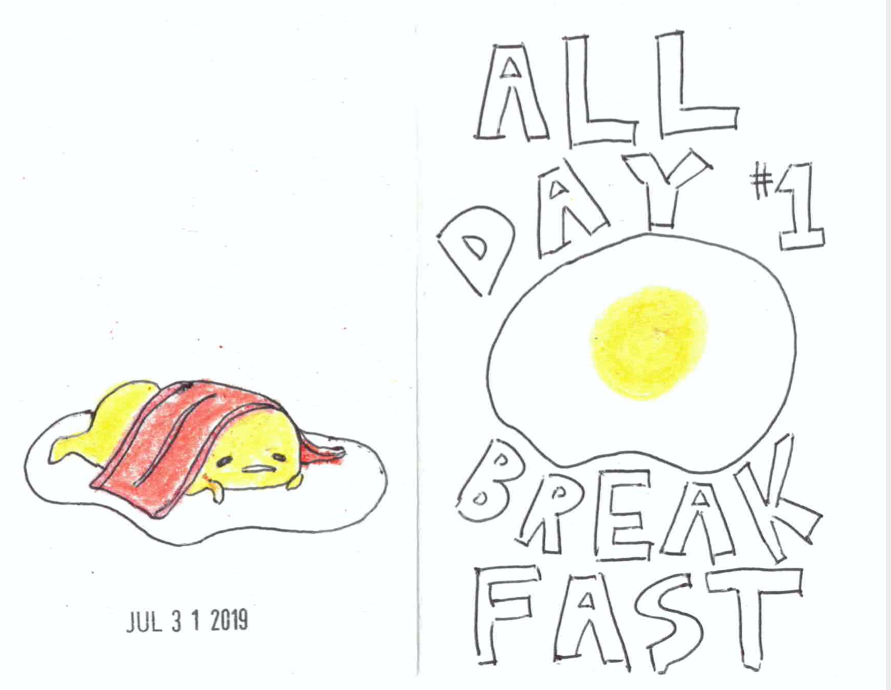 hand-drawn and coloured front and back cover of a zine titled All Day Breakfast #1 with a fried egg and Gudetama, the lazy egg