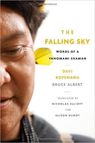 The Falling Sky: Words of a Yanomami Shaman: Amazon.co.uk: Davi ...