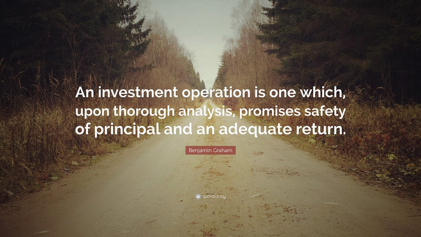 "Benjamin Graham Quote: ""An investment operation is one which, upon thorough  analysis, promises safety of principal and an adequate return."" (7  wallpapers) - Quotefancy"
