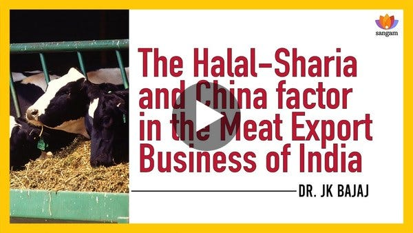 The Halal-Sharia and China factor in the Meat Export Business of India | Dr. J.K. Bajaj