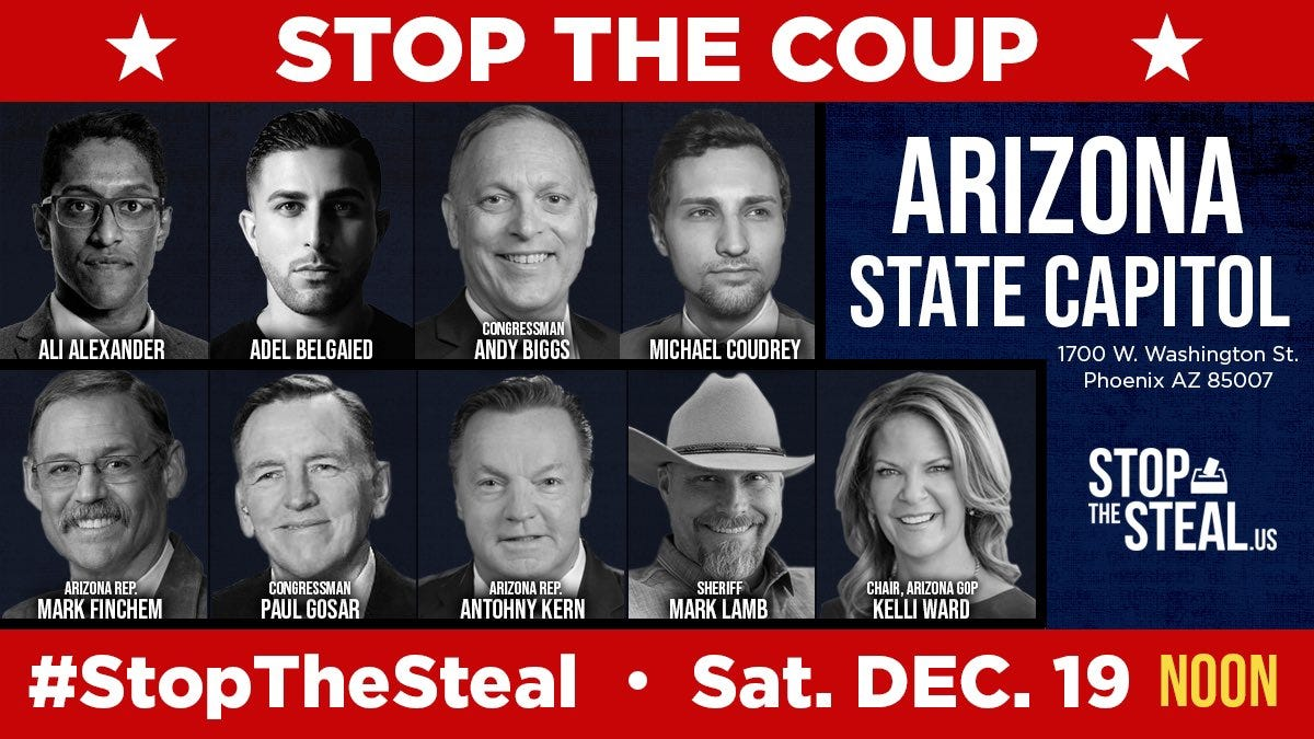 Advertisement for a Stop the Steal rally on Dec. 19, 2020 at the Arizona Capitol. People shown in the lineup include Ali Alexander, Michael Coudrey and Congressman Paul Gosar.