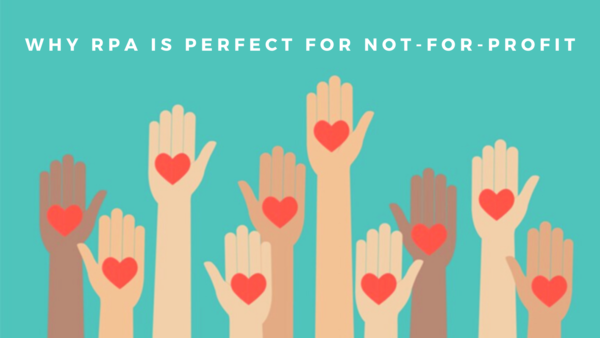Why RPA is perfect for Nonprofit Organizations