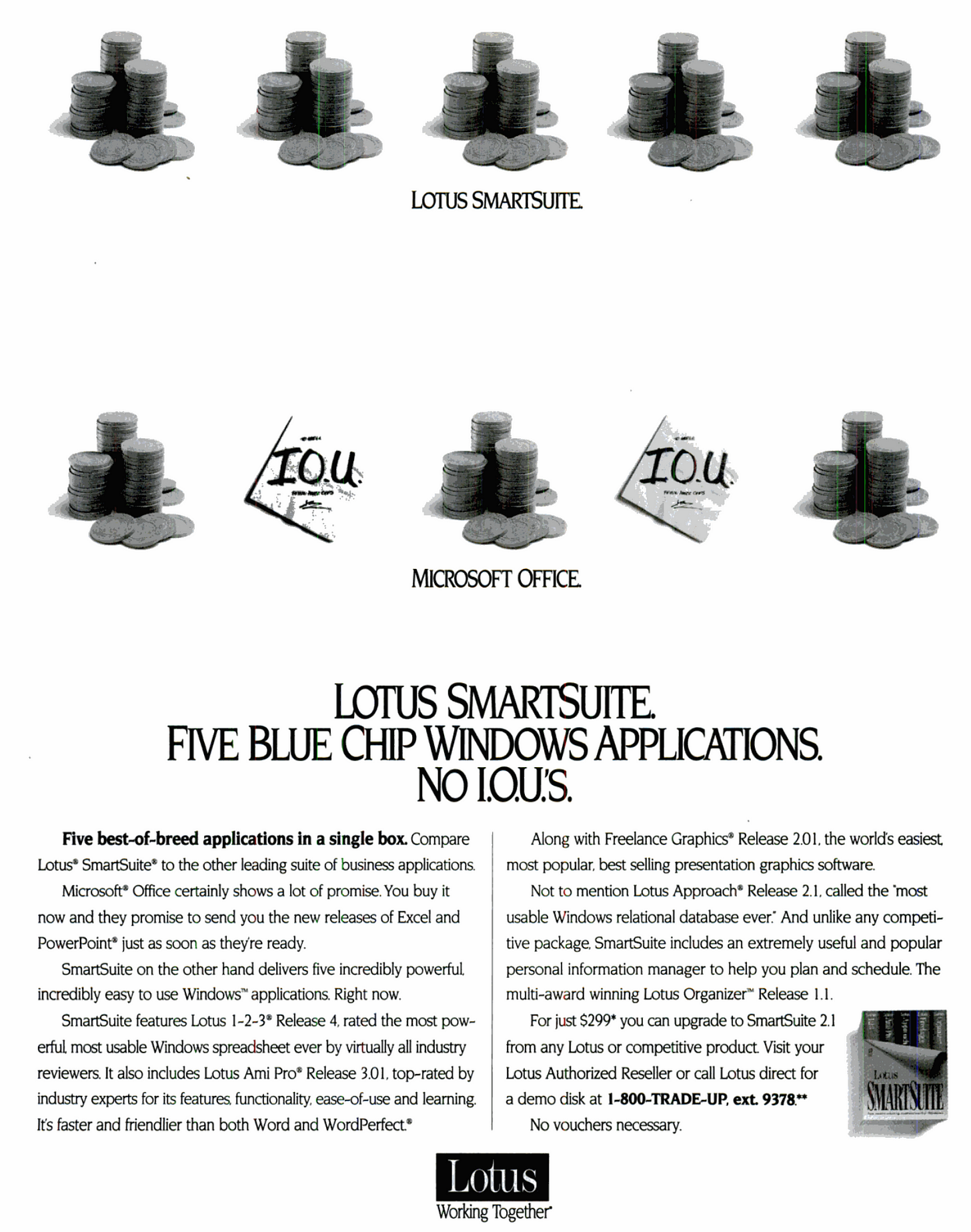 Full page advertisement. Lotus SmartSuite. Five Blue Chip Windows Applications. No I.O.U.'S.