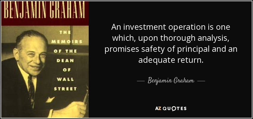 Benjamin Graham quote: An investment operation is one which, upon thorough  analysis, promises...