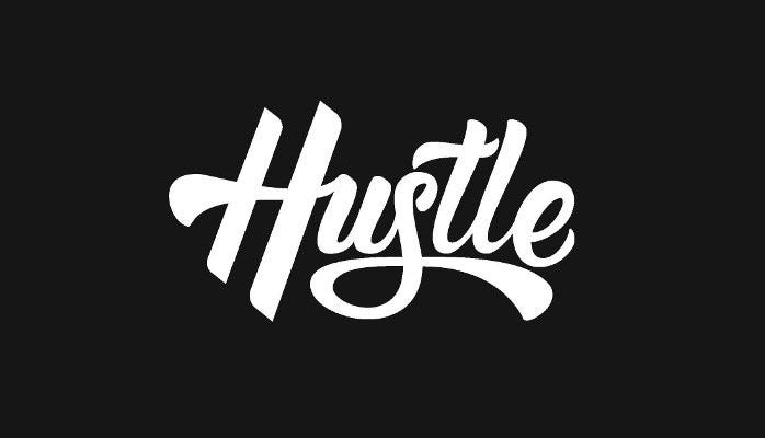 All about the hustle, and planning, and strategy