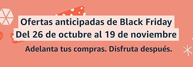 """CHOLLOS 26/10 Amazon! Top 15 """"Ofertas anticipadas de Black Friday, del 26  de octubre al 19 de noviembre""""   Análisis de Ofertaman"""