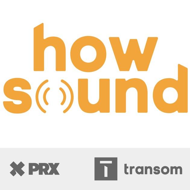 podcast artwork van How Sound. De titel is in grote gele letters, de O lijkt op een radiogolf. Onderaan in grijs de logo's van PRX en Transom