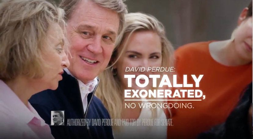 "Campaign ad reading ""David Perdue: Totally Exonerated, No Wrongdoing"""