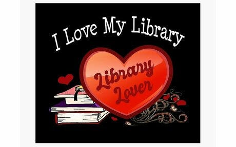 """""""I Love My Library"""" Month"""
